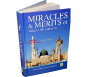 Miracles & Merits of the Messenger of Allah